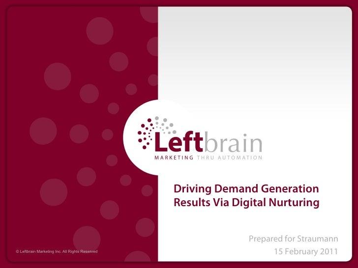 Driving Demand Generation                                                 Results Via Digital Nurturing                   ...