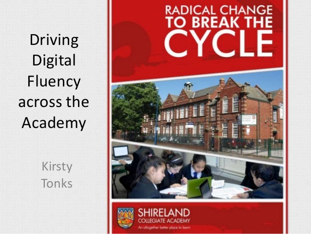 Driving Digital Fluency across the Academy Kirsty Tonks