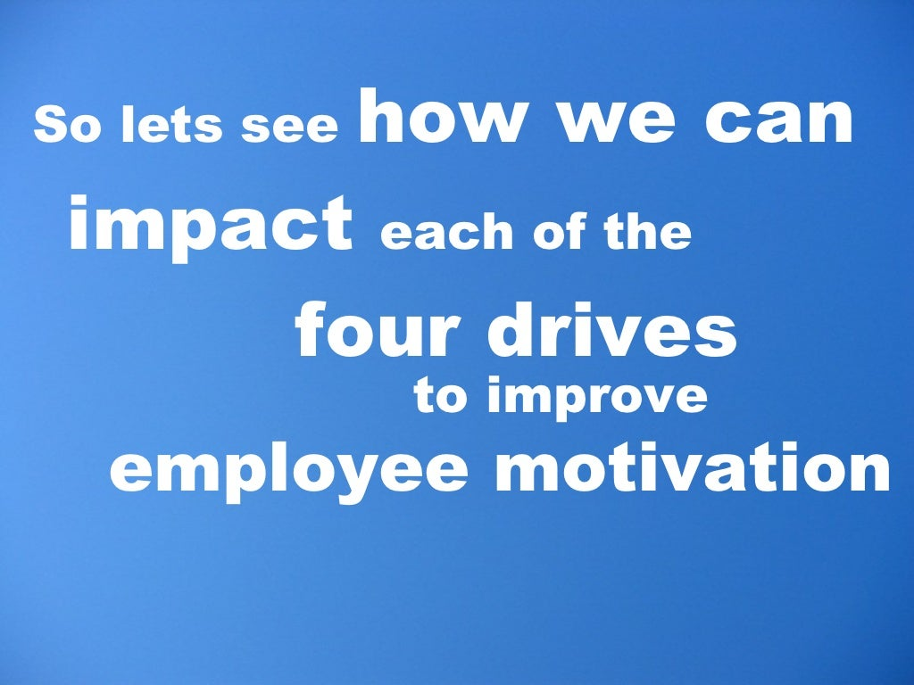 how to improve employee motivation organizations