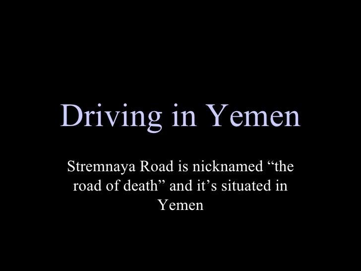 Driving inyemen