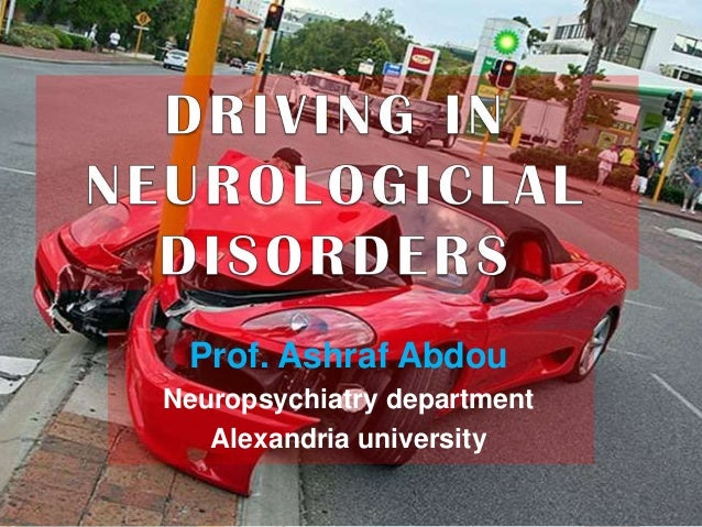 DRIVING AND NEUROLOGICAL DISORDERS