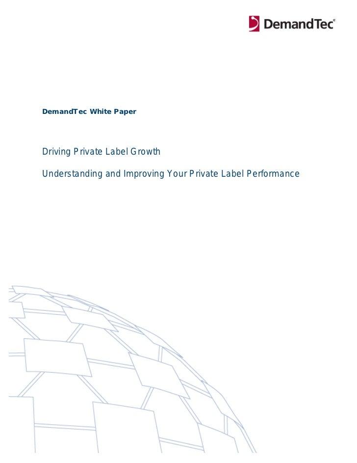 DemandTec Whitepaper: Driving Private Label Growth