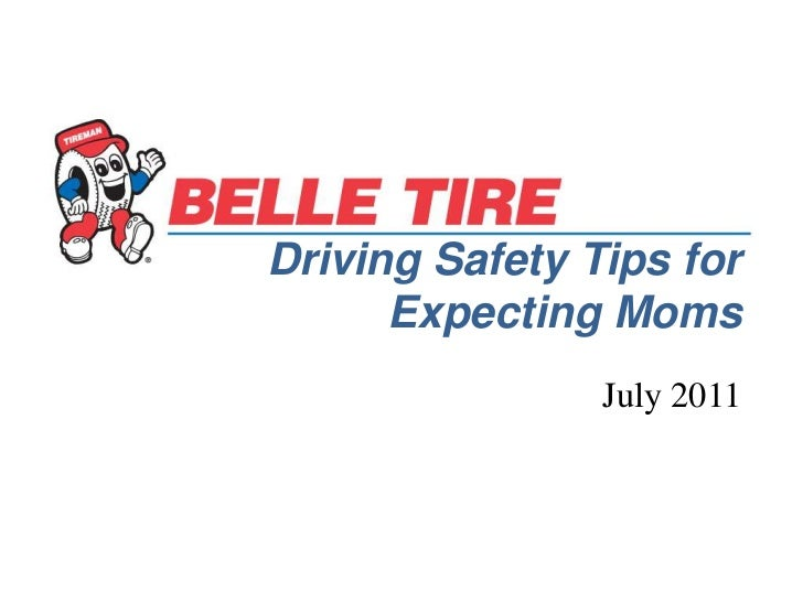 Driving Safety Tips for Expecting Moms<br />July 2011<br />