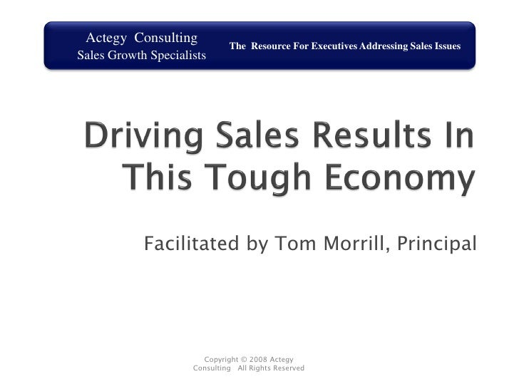 Driving Sales In A Tough Economy