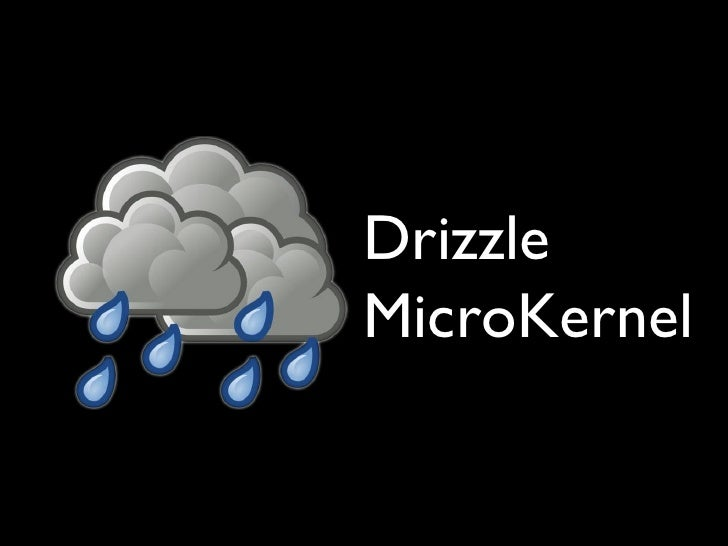 Drizzle Keynote at the MySQL User's Conference