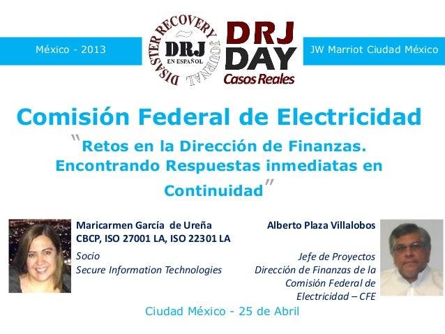 """México - 2013 JW Marriot Ciudad México Comisión Federal de Electricidad """"Retos en la Dirección de Finanzas. Encontrando Re..."""