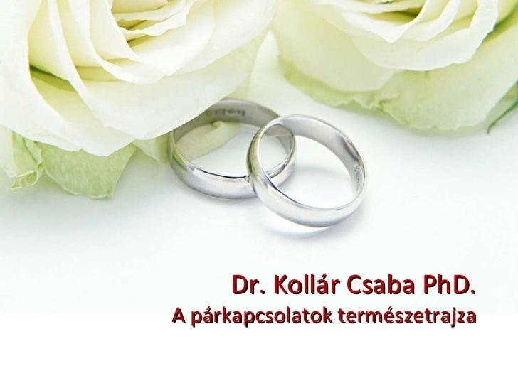 Dr. Kollár Csaba: A párkapcsolatok természetrajza