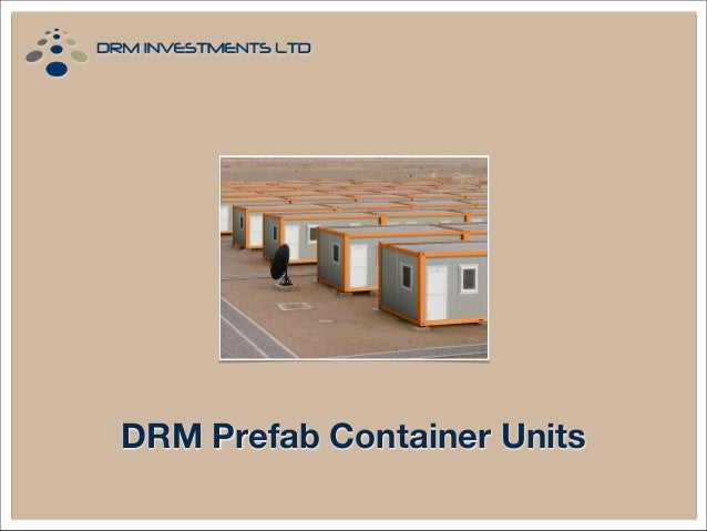 DRM Prefab Container Units