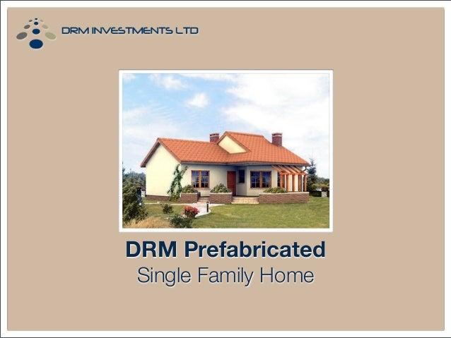 DRM Prefabricated Single Family Home