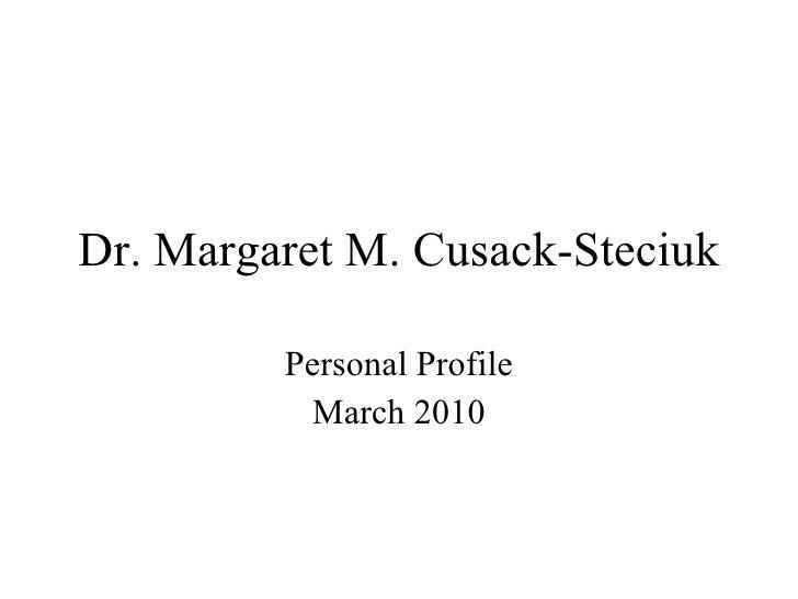 Dr. Margaret M. Cusack Steciuk