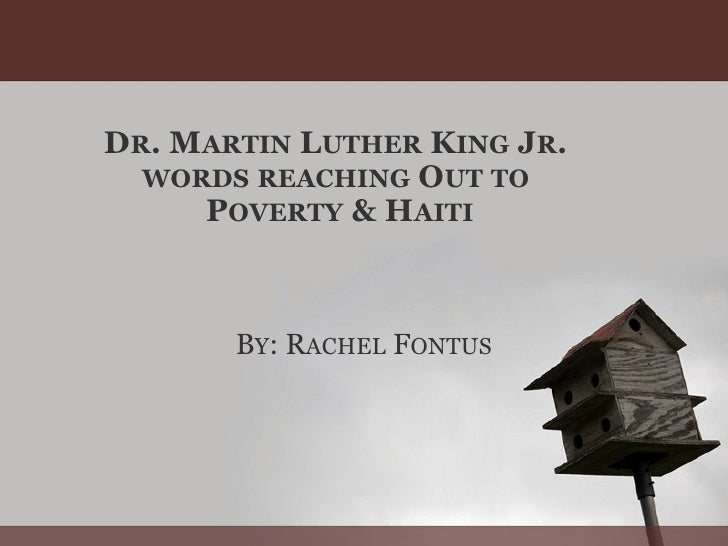 Dr. Martin Luther King's words reaching out to Poverty & Haiti