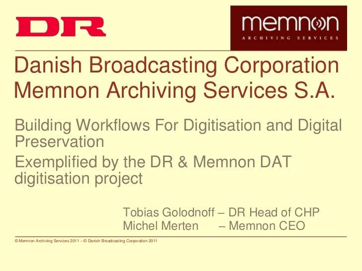Building Workflows for Digitsation and Digital Preservation - Tobias Golodnoff and Michel Merten