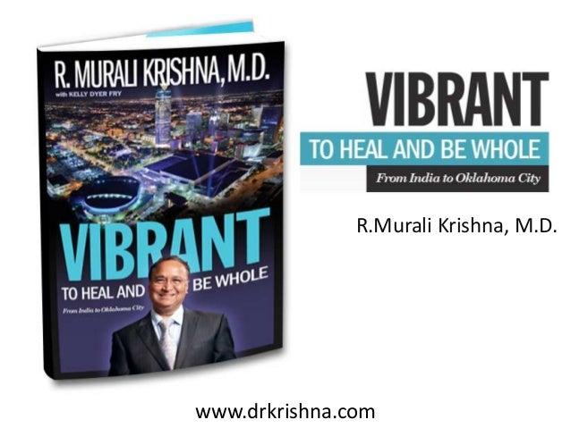 www.drkrishna.com R.Murali Krishna, M.D.