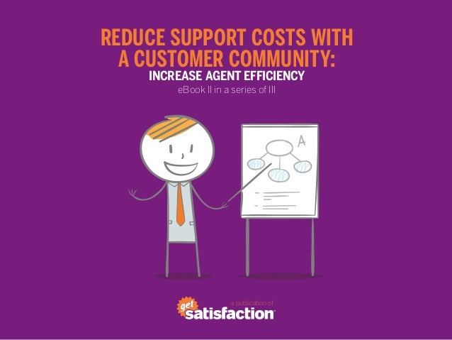 a publication of Reduce Support Costs With a Customer Community: Increase Agent Efficiency eBook II in a series of III