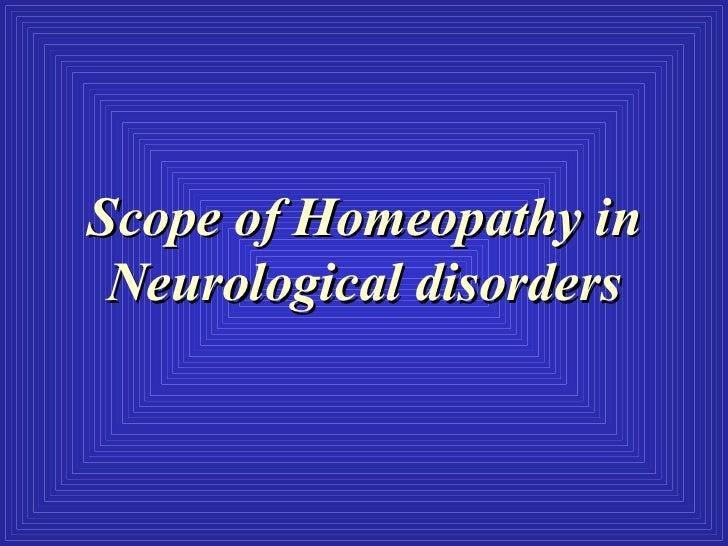 Scope of Homeopathy in Neurological disorders