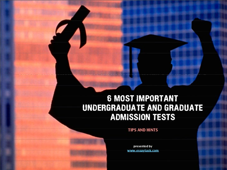 6 Most Popular Undegraduate and Graduate Admission Tests