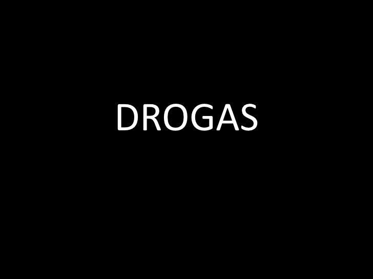 DROGAS<br />