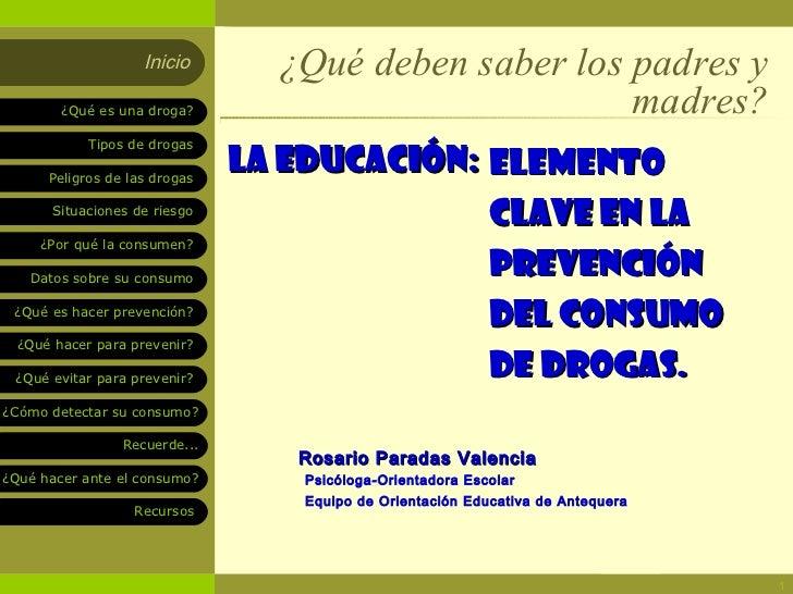 La Educación: elemento clave en la prevención del consumo de drogas                    Inicio               ¿Qué deben sab...