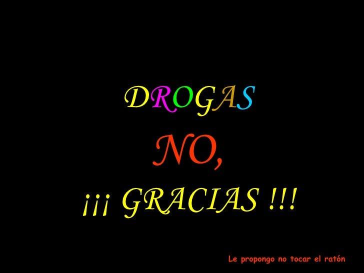 Drogas No Gracias