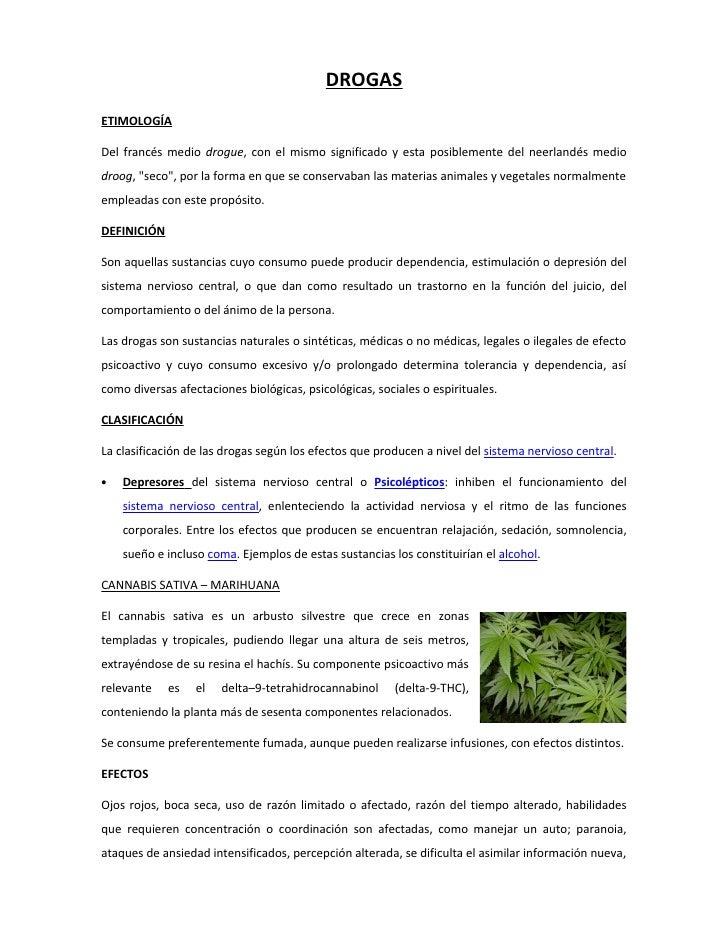 """DROGASETIMOLOGÍADel francés medio drogue, con el mismo significado y esta posiblemente del neerlandés mediodroog, """"seco"""", ..."""