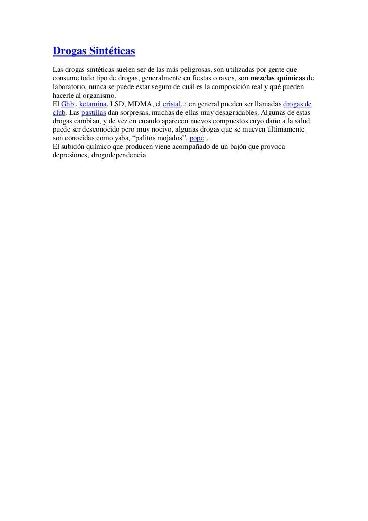"""HYPERLINK """"http://www.dedrogas.com/2006/08/14/drogas-sinteticas/"""" o """"Permanent Link: Drogas Sintéticas"""" Drogas Sintéticas..."""