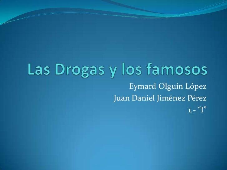 """Eymard Olguín LópezJuan Daniel Jiménez Pérez                    1.- """"I"""""""