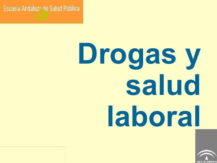 Drogas y salud laboral