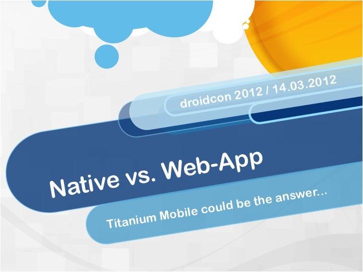 Native vs. Web App