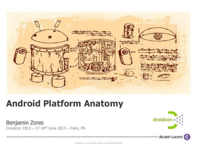 Droidcon 2013 France - Android Platform Anatomy