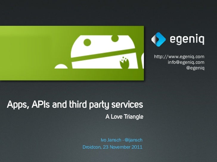 Apps, apis, third party services (Droidcon)