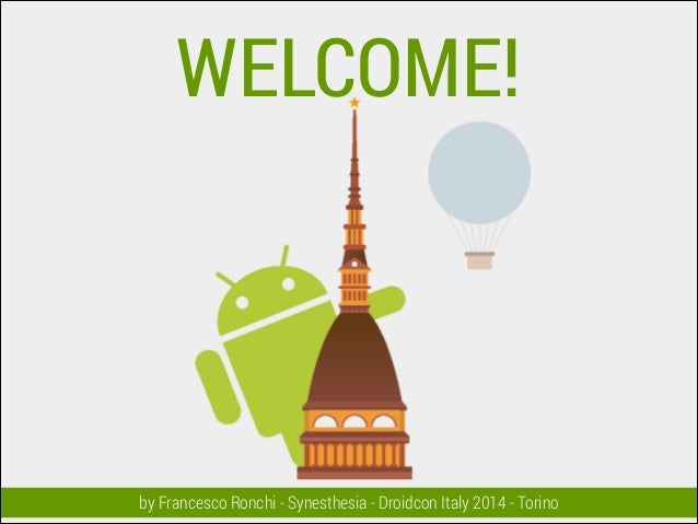 Droidcon 2014 Italy - Opening Welcome