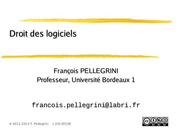 1© 2011-2013 F. Pellegrini v.20130528François PELLEGRINIFrançois PELLEGRINIProfesseur, Université Bordeaux 1Professeur, Un...