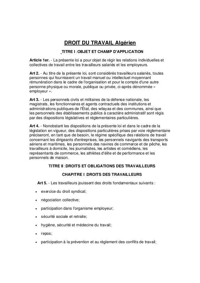 DROIT DU TRAVAIL Algérien                     TITRE I :OBJET ET CHAMP DAPPLICATIONArticle 1er. - La présente loi a pour ob...