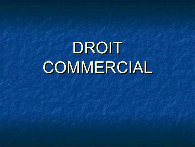 D4 - Droit commercial