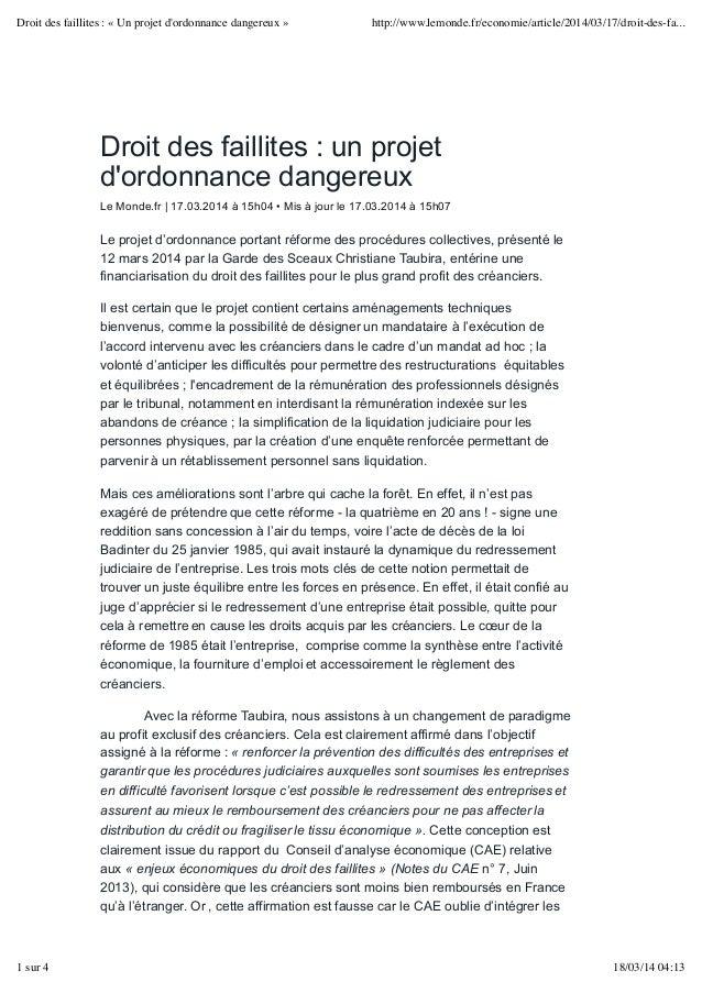 Droit des faillites : un projet d'ordonnance dangereux Le Monde.fr | 17.03.2014 à 15h04 • Mis à jour le 17.03.2014 à 15h07...