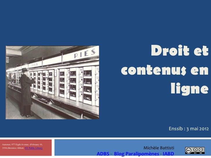 Droit et contenus en ligne enssib mai 2012