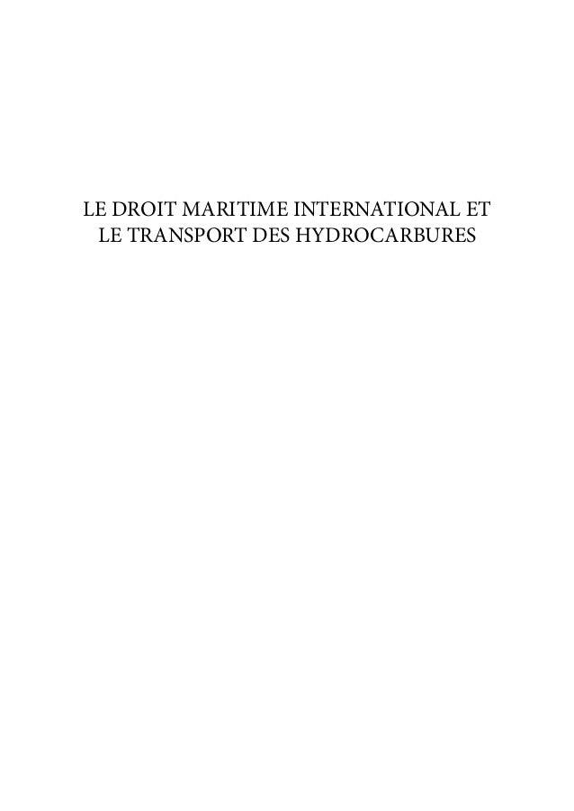 LE DROIT MARITIME INTERNATIONAL ET LE TRANSPORT DES HYDROCARBURES