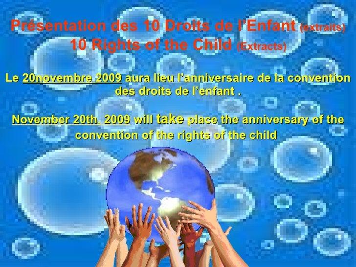 Le  20novembre 2009  aura lieu l'anniversaire de la convention des droits de l'enfant . November 20th, 2009  will  take  p...