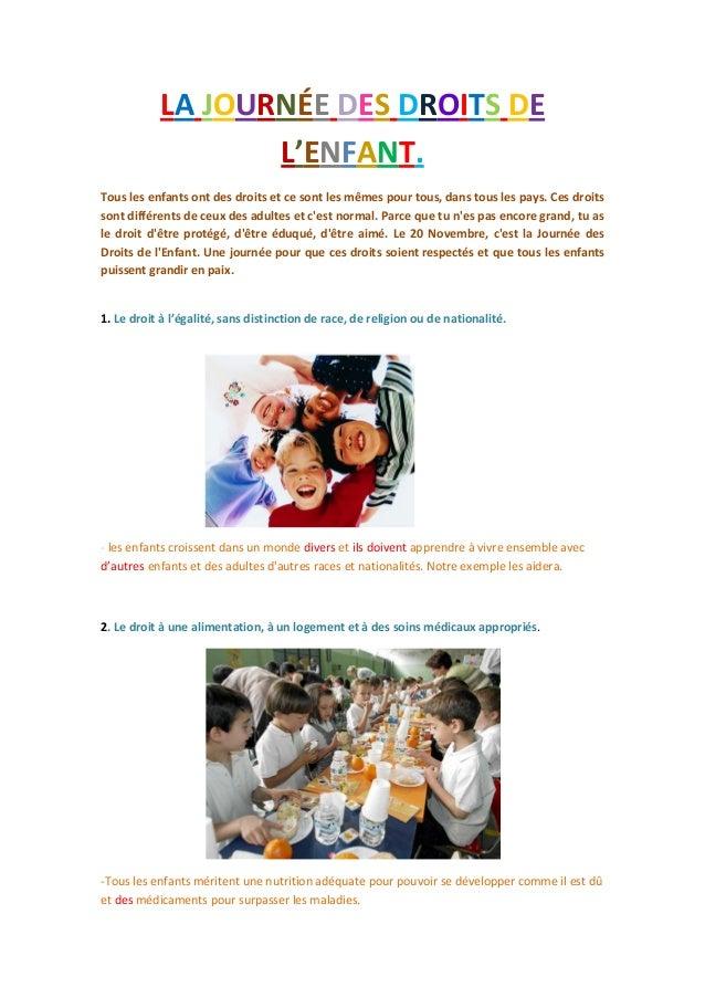 LA JOURNÉE DES DROITS DE                  L'ENFANT.Tous les enfants ont des droits et ce sont les mêmes pour tous, dans to...