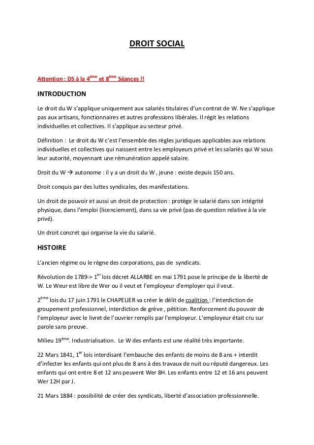 DROIT SOCIALAttention : DS à la 4ème et 8ème Séances !!INTRODUCTIONLe droit du W s'applique uniquement aux salariés titula...