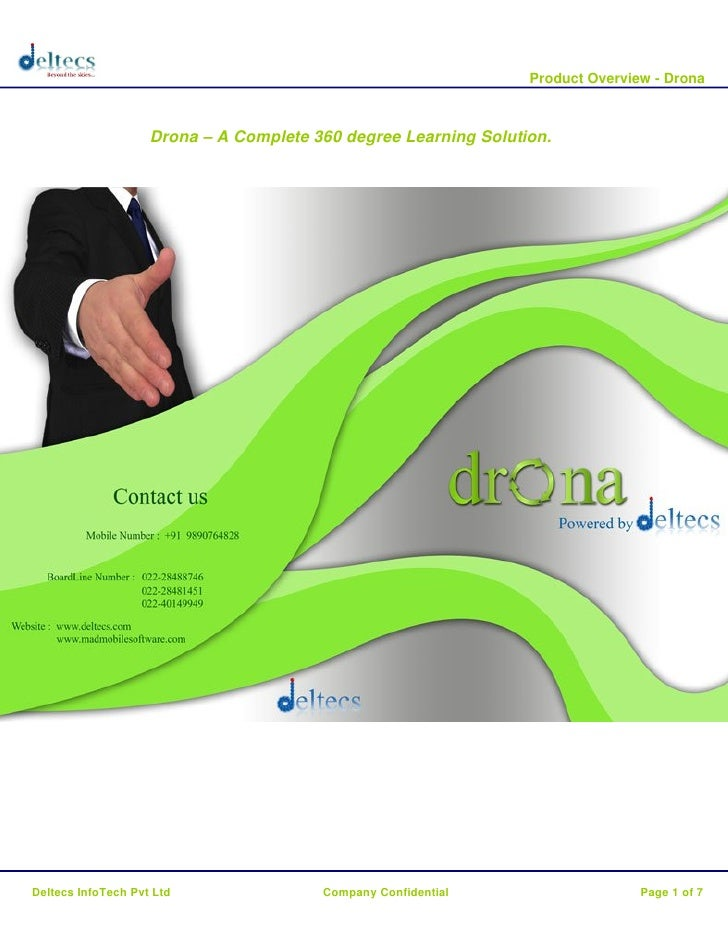 Product Overview - Drona                        Drona – A Complete 360 degree Learning Solution.     Deltecs InfoTech Pvt ...