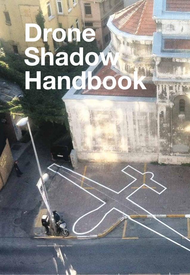 Drone shadow-handbook