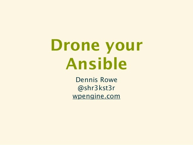 Drone your Ansible