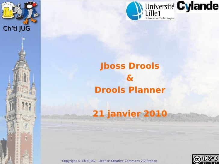 Drools Cylande Chtijug 2010