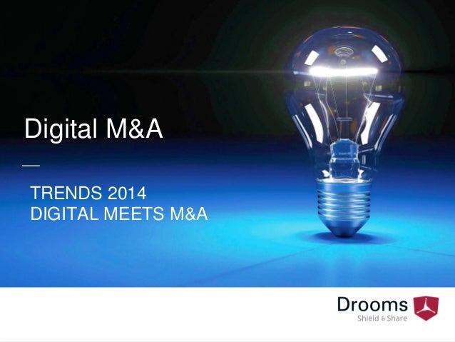 TRENDS 2014  DIGITAL MEETS M&A  Digital M&A