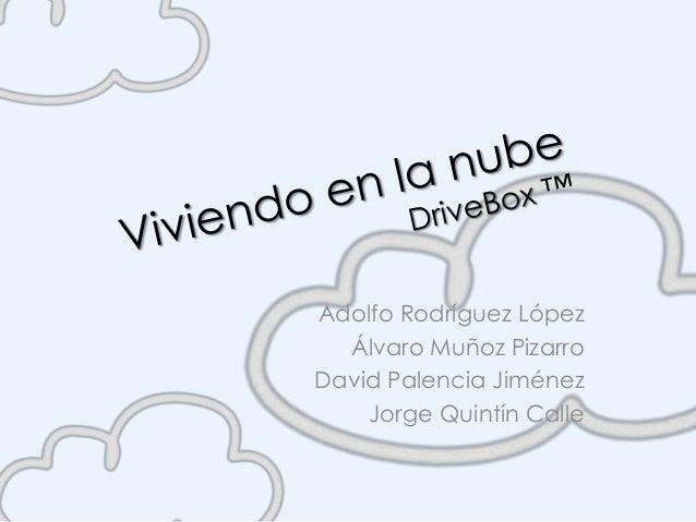 Adolfo Rodríguez López  Álvaro Muñoz PizarroDavid Palencia Jiménez    Jorge Quintín Calle