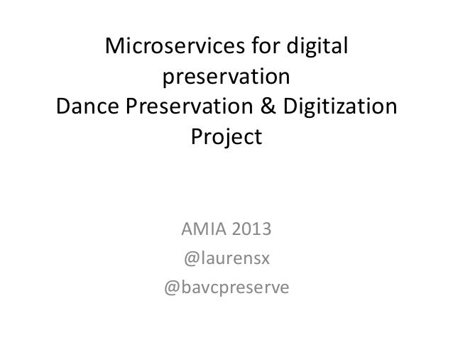 Microservices_digitalingest_AMIA13