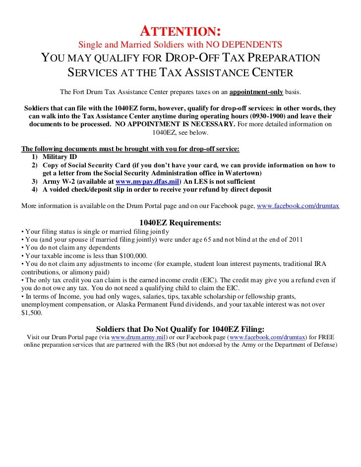 ATTENTION:                    Single and Married Soldiers with NO DEPENDENTS      YOU MAY QUALIFY FOR DROP-OFF TAX PREPARA...