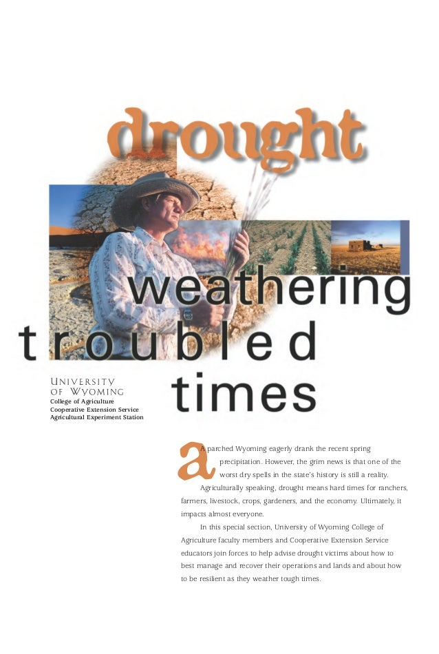 Drought: Weathering Troubled Times - University of Wyoming