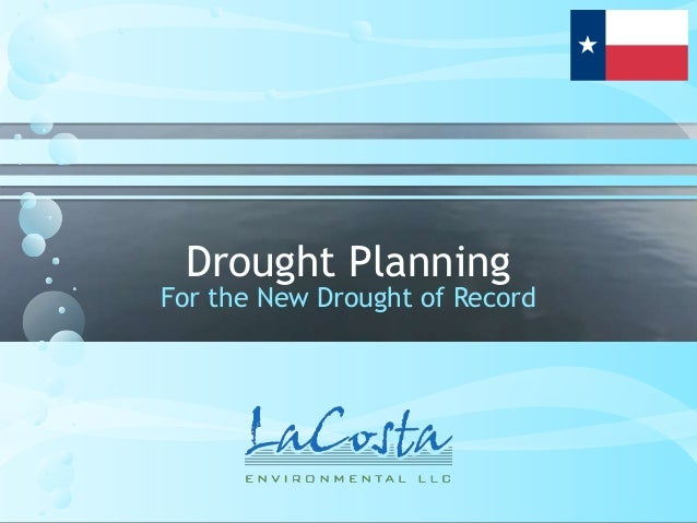 Drought PlanningFor the New Drought of Record